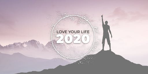 Love Your Life 2020