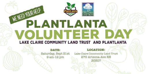 Plantlanta Volunteer Day at Lake Claire Community Land Trust