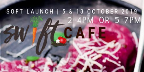 Swift Cafe Soft Launch tickets