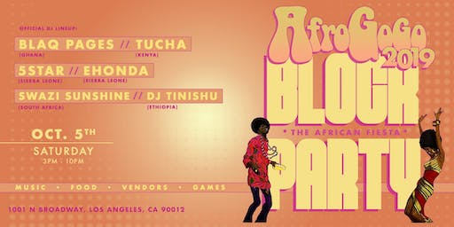 AFRO GOGO BLOCK PARTY - (Afrobeats & More)