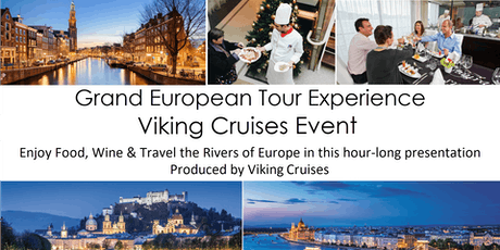 Grand European Tour Experience Viking Cruise Event tickets