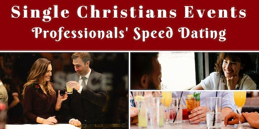 Single Christians Events: Professionals' Speed Dating, 30-45yrs, London