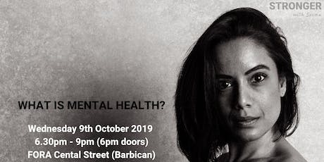STRONGER with Seema presents 'What is Mental Health?'  with Zoe Aston tickets