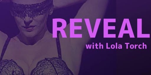 REVEAL I: Beginner's Burlesque Workshop