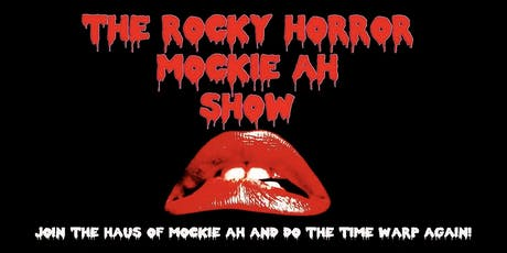 Rocky Horror Mockie Ah Show tickets
