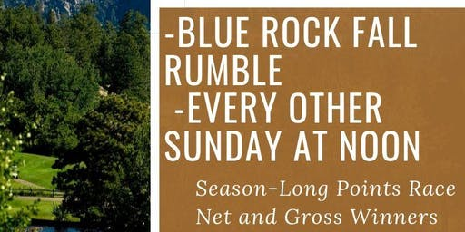 Blue Rock Fall Rumble Series! Event #1 2-Person Scramble
