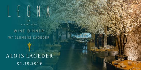 Legna Restaurant : Alois Lageder Wine Dinner tickets