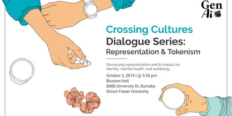 Crossing Cultures Dialogue Series: Representation & Tokenism tickets