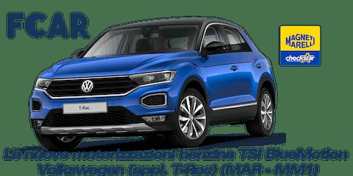 Corso monografico Marelli - Le nuove motorizzazioni benzina TSI BlueMotion di Volkswagen (appl. T-Roc) (MAR - MM1)