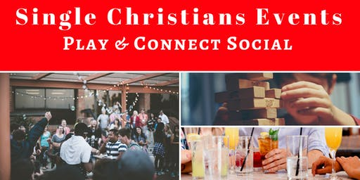 Single Christians Events: Play & Connect Social, 21+yrs, London