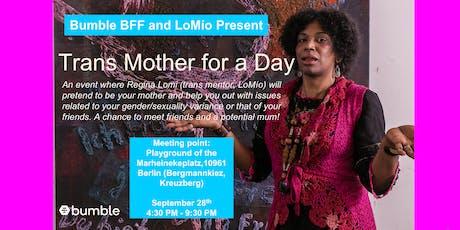 Trans Mother for a day entradas