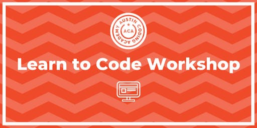 Austin Coding Academy | Learn to Code Workshop | @ Highland | 11.18.19