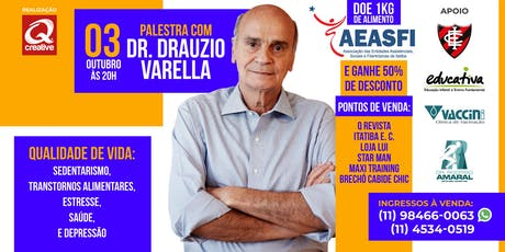 Palestra com Dr. Drauzio Varella ingressos