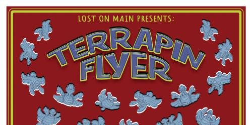 Terrapin Flyer at Lost on Main