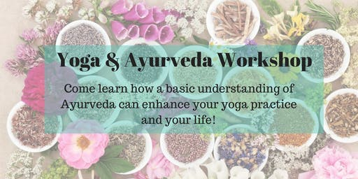 Yoga and Ayurveda Workshop
