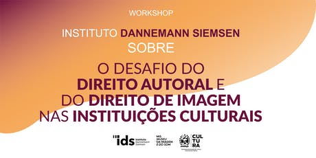 WORKSHOP INSTITUTO DANNEMANN SIEMSEN SOBRE PROPRIEDADE INTELECTUAL ingressos