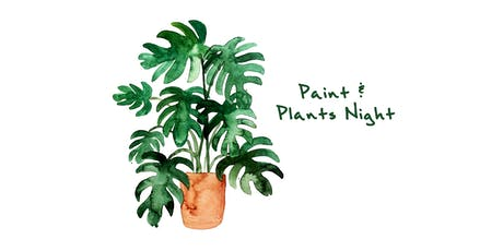 Paint and Plants tickets