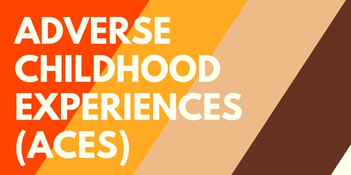 Adverse Childhood Experiences (ACEs) Registration