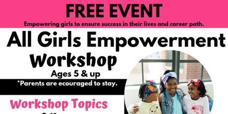 All Girls Empowerment Workshop tickets