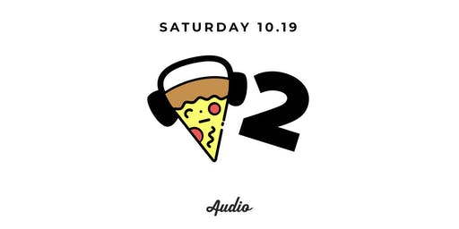 Pizza and Techno: 2 Year Anniversary