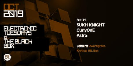 SUKH KNIGHT, CurlyOnE, Astra at Sub.mission Electronic Tuesdays tickets