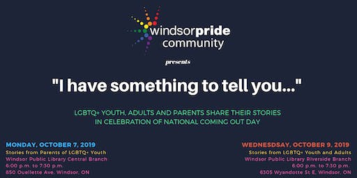 I have something to tell you: Coming Out Stories (Parents of LGBTQ+ Youth)