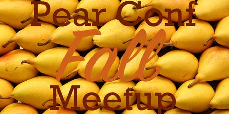 Pear Conf FALL Meetup in San Francisco tickets