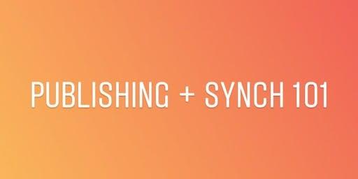 PUBLISHING + SYNCH 101