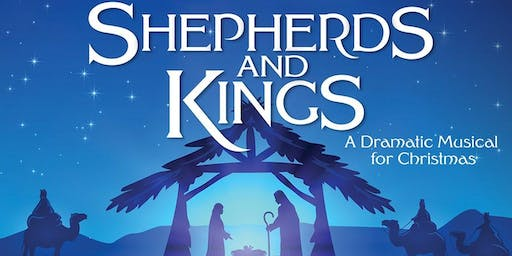 Shepherds and Kings Christmas Musical Dinner Theater