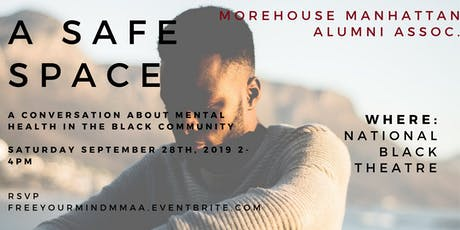 A Safe Space; A Conversation about Mental Health in the Black Community tickets