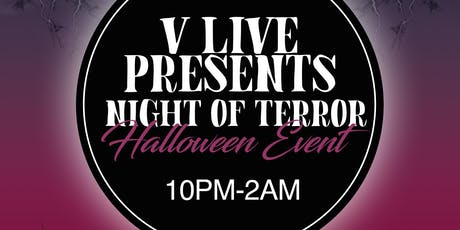 V LIVE Present Night of Terror (Halloween event) tickets