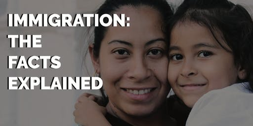Immigration: The Facts Explained