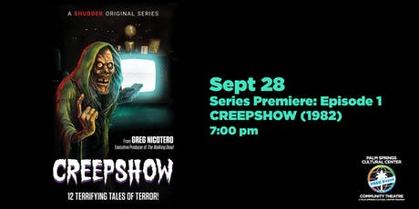 CREEPSHOW: FREE COMMUNITY SCREENING tickets