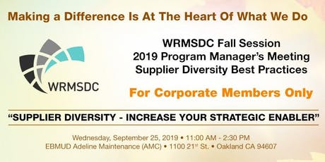 2019 WRMSDC Program Managers Meeting: Supplier Diversity Best Practices tickets