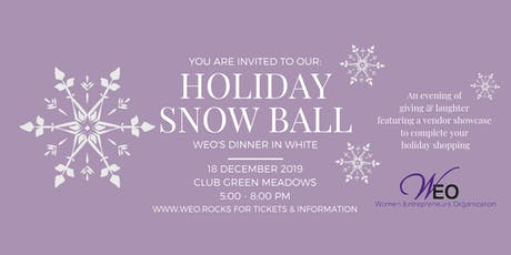 Women Entrepreneurs Org December 2019 Holiday Snow Ball: WEO's Dinner in White tickets