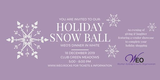 Women Entrepreneurs Org December 2019 Holiday Snow Ball: WEO's Dinner in White