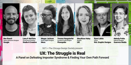 UX - The Struggle is Real: A Panel on Finding your Own Path Forward tickets