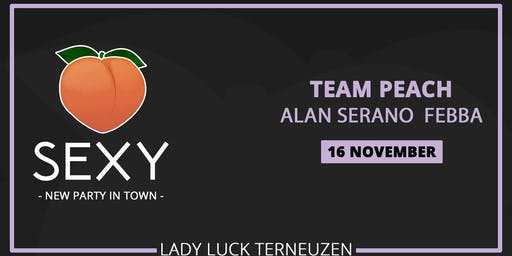 SEXY Lady Luck • New Party In Town • Zaterdag 16 November