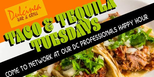 Tacos & Tequila - DC Professionals Happy Hour