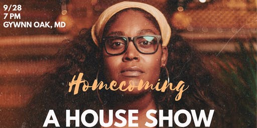 Homecoming: A House Show