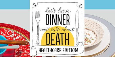 Death Over Dinner presented by VITAS and RoundGlass