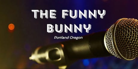 the Funny Bunny Comedy Contest  Round 1 tickets
