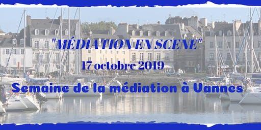 """""""Médiation en Scène"""" - Semaine de la médiation à Vannes -"""