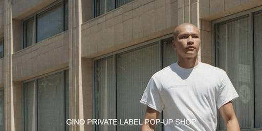 Gino Private Label Pop-Up Shop