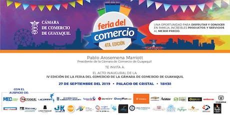 Acto de inauguración de la IV FERIA DEL COMERCIO de la Cámara de Comercio de Guayaquil entradas
