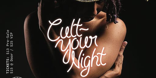 Cult Your Nights: Foreign Culture/ Durty Bulls 3rd Anniversary Burlesque