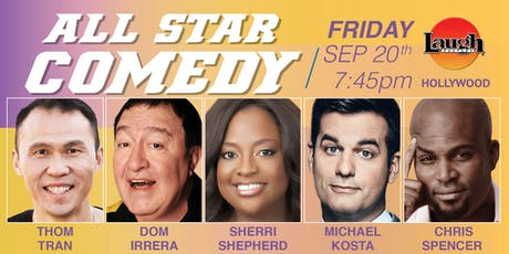 Michael Kosta, Sherri Shepherd, and more - All-Star Comedy! tickets