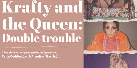 KRAFTY AND THE QUEEN: DOUBLE TROUBLE  tickets