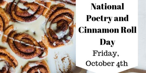 National Poetry and Cinnamon Roll Day