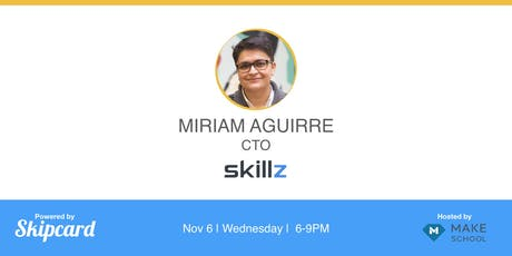 Keynote by Skillz CTO, Miriam Aguirre tickets